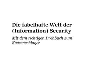 Die Fabelhafte Welt der Security pdf